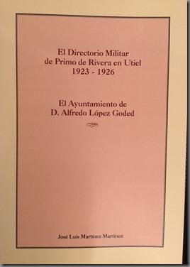 El Directorio Militar de Primo de Rivera en Utiel-1923-1926/ 19 Abril-2013